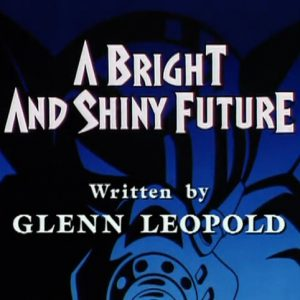 A Bright and Shiny Future
