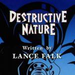 Destructive Nature - Image 1 of 17