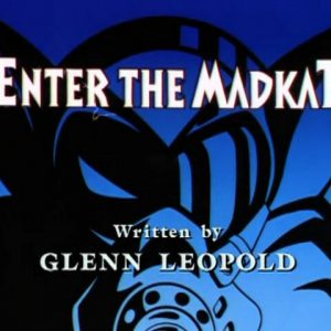 Enter the Madkat