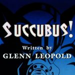 Cast And Credits - Succubus!