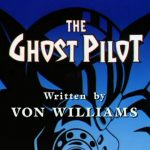 The Ghost Pilot - Image 1 of 17