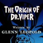 The Origin of Dr. Viper - Image 1 of 17