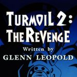 Turmoil 2: The Revenge