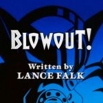 Script - Blowout! Summary & Review